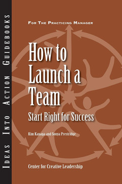 An Ideas Into Action Guidebook: How to Launch a Team: Start Right for Success