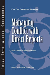 An Ideas Into Action Guidebook: Managing Conflict with Direct Reports