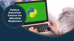 Python: Essential Course for Absolute Beginners