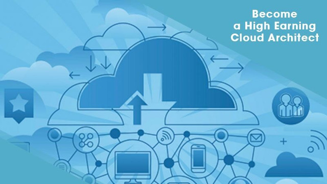 Become a High Earning Cloud Architect