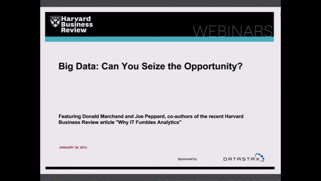 Big Data: Can You Seize the Opportunity?