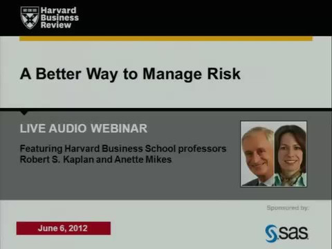 A Better Way to Manage Risk