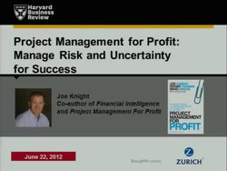 Project Management for Profit: Manage Risk and Uncertainty for Success