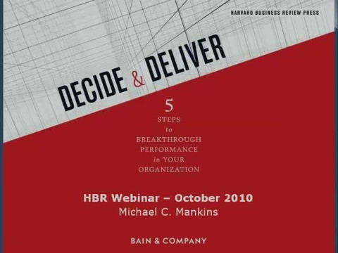 Decide and Deliver: How to Make the Best Decisions for the Bottom Line