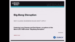 Big-Bang Disruption: Why Classic Business Rules Don't Apply