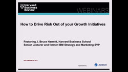 How to Drive Risk Out of your Growth Initiatives
