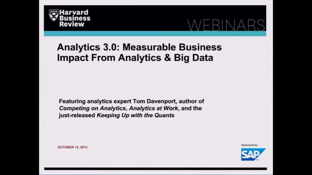 Analytics 3.0: Measurable Business Impact From Analytics & Big Data