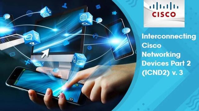 Cisco Training Video: Cisco CCNA ICND2 v3.0