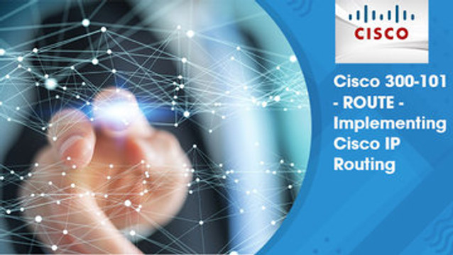 Cisco CCNP ROUTE - Implementing Cisco IP Routing v2.0