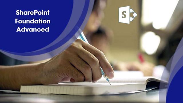 SharePoint Foundation 2010: Advanced