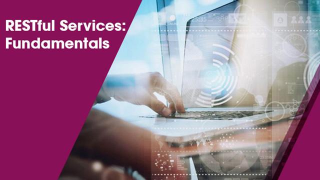 RESTful Services: Fundamentals