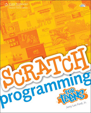 Scratch™ Programming for Teens