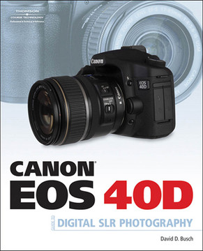 Canon EOS 40D Guide to Digital Photography