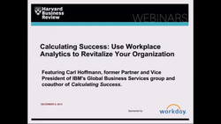 Calculating Success: Use Workplace Analytics to Revitalize Your Organization