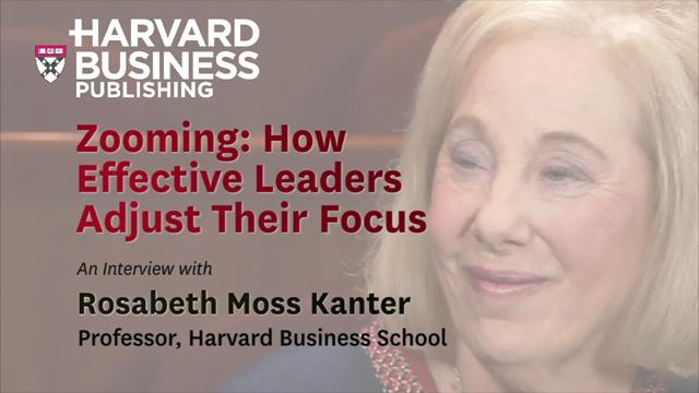 Zooming: How Effective Leaders Adjust Their Focus