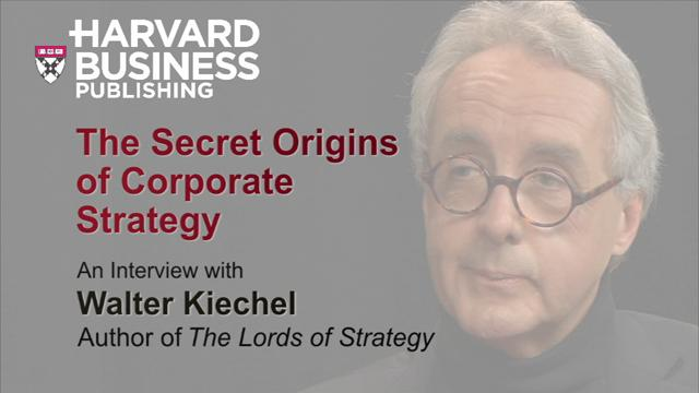 The Secret Origins of Corporate Strategy