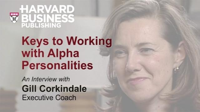 Keys to Working with Alpha Personalities