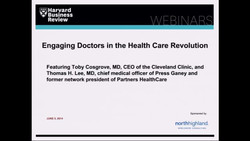 Engaging Doctors in the Health Care Revolution