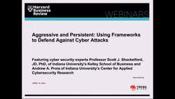 Aggressive and Persistent: Using Frameworks to Defend Against Cyber Attacks
