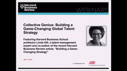 Collective Genius: Building a Game-Changing Global Talent Strategy