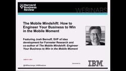 The Mobile Mind Shift: How to Engineer Your Business to Win in the Mobile Moment