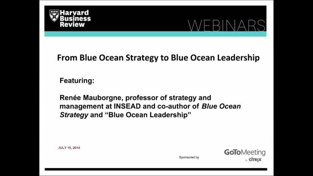 From Blue Ocean Strategy to Blue Ocean Leadership