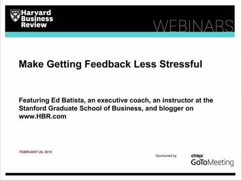 Make Getting Feedback Less Stressful
