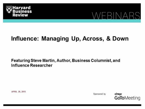 Influence: Managing Up, Across, & Down