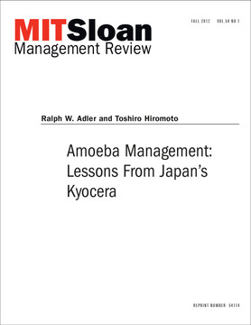Amoeba Management:  Lessons From Japan's Kyocera