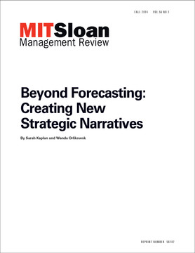 Beyond Forecasting:  Creating New Strategic Narratives