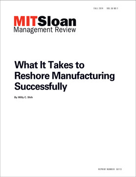 What It Takes to Reshore Manufacturing  Successfully