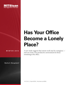 Has Your Office Become a Lonely Place?