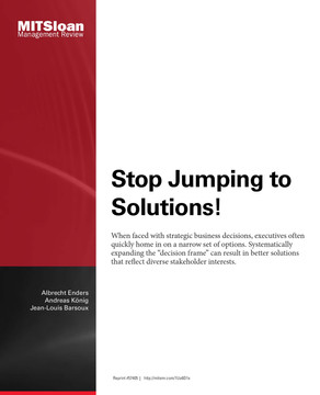 Stop Jumping to Solutions!