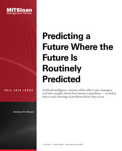 Predicting a Future Where the Future is Routinely Predicted