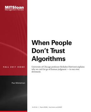 When People Don't Trust Algorithms