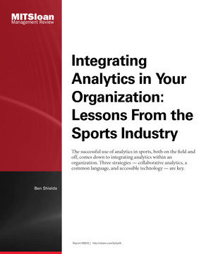 Integrating Analytics in Your Organization: Lessons from the Sports Industry