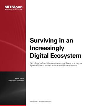 Surviving in an Increasingly Digital Ecosystem