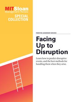 Facing Up to Disruption