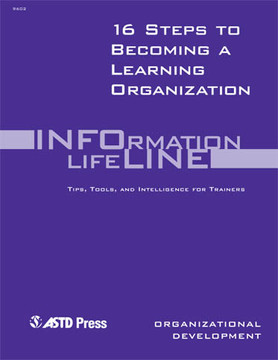 16 Steps to Becoming a Learning Organization—Organizational Development