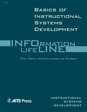 Basics of Instructional Systems Development—Instructional Systems Development