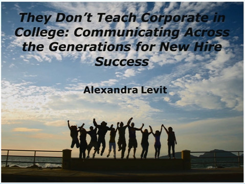 "Alexandra Levit Seminar on ""They Don't Teach Corporate in College"""