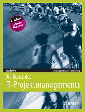 Die Kunst des IT-Projektmanagements , Second Edition