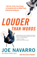Book cover for Louder Than Words: Take Your Career from Average to Exceptional with the Hidden Power of Nonverbal Intelligence