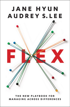 Flex - The New Playbook for Managing Across Differences