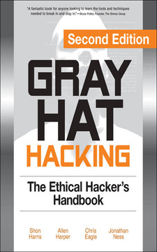 Gray Hat Hacking, Second Edition, 2nd Edition