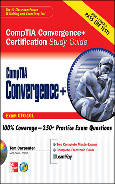 CompTIA Convergence+™ Certification Study Guide