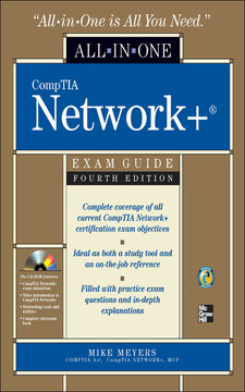CompTIA Network All-in-One Exam Guide, Fourth Edition, 4th Edition