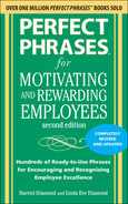 Cover of Perfect Phrases for Motivating and Rewarding Employees, Second Edition : Hundreds of Ready-to-Use Phrases for Encouraging and Recognizing Employee Excellence