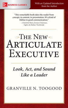The New Articulate Executive: Look, Act and Sound Like a Leader, 2nd Edition