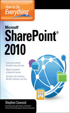 How To Do Everything™: Microsoft® SharePoint® 2010